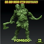 FOM600 GIG AND MEGIG ETTIN BODYGUARD